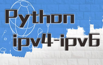 Python ipv4-ipv6